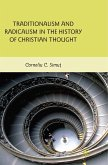 Traditionalism and Radicalism in the History of Christian Thought (eBook, PDF)