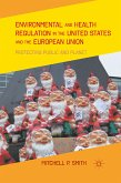 Environmental and Health Regulation in the United States and the European Union (eBook, PDF)