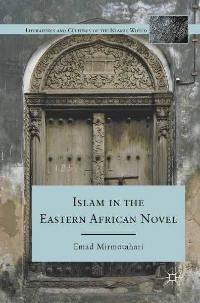 Islam in the Eastern African Novel (eBook, PDF)