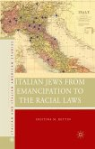 Italian Jews from Emancipation to the Racial Laws (eBook, PDF)