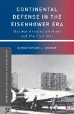 Continental Defense in the Eisenhower Era (eBook, PDF)
