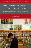 The Reading of Russian Literature in China (eBook, PDF)