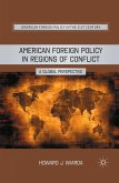 American Foreign Policy in Regions of Conflict (eBook, PDF)