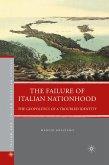 The Failure of Italian Nationhood (eBook, PDF)