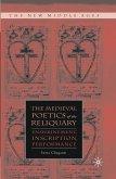 The Medieval Poetics of the Reliquary (eBook, PDF)