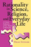 Rationality in Science, Religion, and Everyday Life (eBook, ePUB)