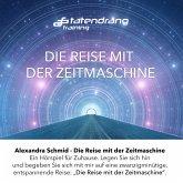 Die Reise mit der Zeitmaschine (MP3-Download)