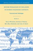 Beyond Pedagogies of Exclusion in Diverse Childhood Contexts (eBook, PDF)