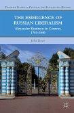 The Emergence of Russian Liberalism (eBook, PDF)