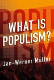 What Is Populism? (eBook, ePUB)