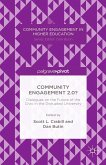 Community Engagement 2.0?: Dialogues on the Future of the Civic in the Disrupted University (eBook, PDF)