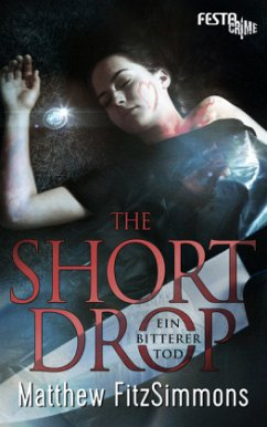 THE SHORT DROP - Ein bitterer Tod - FitzSimmons, Matthew