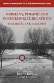 Germany, Poland and Postmemorial Relations (eBook, PDF)