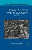 The Parallel Lives of Women and Cows (eBook, PDF)