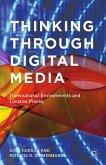 Thinking Through Digital Media (eBook, PDF)