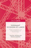Dominant Divisions of Labor: Models of Production That Have Transformed the World of Work (eBook, PDF)