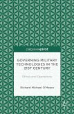Governing Military Technologies in the 21st Century: Ethics and Operations (eBook, PDF)