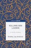 Killing bin Laden: A Moral Analysis (eBook, PDF)