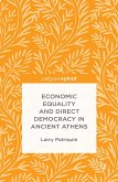 Economic Equality and Direct Democracy in Ancient Athens (eBook, PDF)