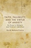 Faith, Fallibility, and the Virtue of Anxiety (eBook, PDF)