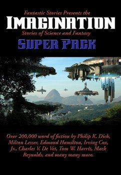 Fantastic Stories Presents the Imagination (Stories of Science and Fantasy) Super Pack (eBook, ePUB)