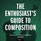 Enthusiast's Guide to Composition (eBook, PDF)