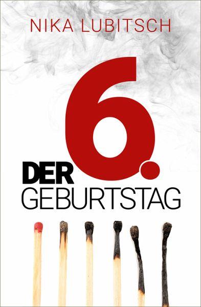Der 6. Geburtstag (eBook, ePUB)