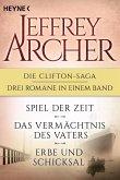 Die Clifton-Saga 1-3: Spiel der Zeit/Das Vermächtnis des Vaters/Erbe und Schicksal (eBook, ePUB)