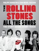 The Rolling Stones All the Songs (eBook, ePUB)