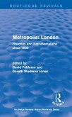 Routledge Revivals: Metropolis London (1989) (eBook, PDF)