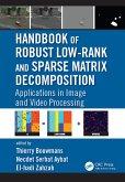 Handbook of Robust Low-Rank and Sparse Matrix Decomposition (eBook, ePUB)