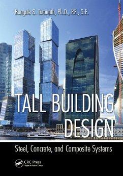 Tall Building Design (eBook, ePUB) - Taranath, Bungale S.