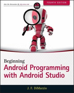 Beginning Android Programming with Android Studio (eBook, ePUB) - Dimarzio, Jerome