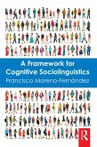 A Framework for Cognitive Sociolinguistics (eBook, PDF)