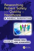 Researching Patient Safety and Quality in Healthcare (eBook, PDF)