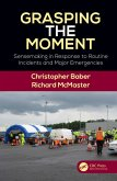 Grasping the Moment (eBook, ePUB)