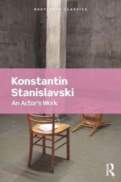 An Actor's Work (eBook, PDF)