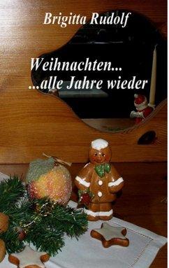 Weihnachten ... alle Jahre wieder (eBook, ePUB)