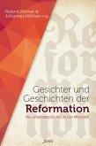 Gesichter und Geschichten der Reformation (eBook, ePUB)