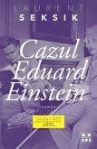 Cazul Eduard Einstein (eBook, ePUB)