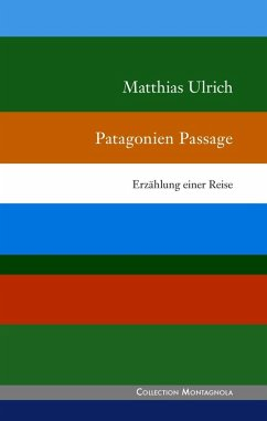 Patagonien Passage (eBook, ePUB)