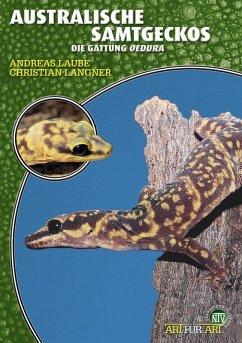Australische Samtgeckos (eBook, ePUB) - Laube, Andreas; Langner, Christian