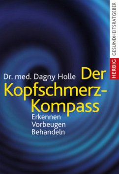 Der Kopfschmerz-Kompass (Mängelexemplar) - Holle, Dagny