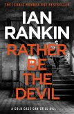 Rather Be the Devil (eBook, ePUB)