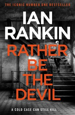 Rather Be the Devil (eBook, ePUB) - Rankin, Ian