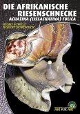Die Afrikanische Riesenschnecke (eBook, ePUB)