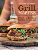 Williams-Sonoma Grill Master (eBook, ePUB)