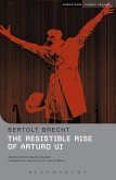 The Resistible Rise of Arturo Ui (eBook, ePUB)