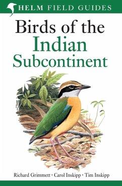 Birds of the Indian Subcontinent (eBook, PDF) - Grimmett, Richard; Inskipp, Carol; Inskipp, Tim