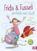 Frida & Fussel werkeln mit Stoff (Mängelexemplar)